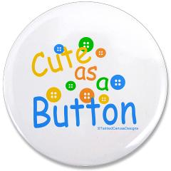 cute as a button 35quot button